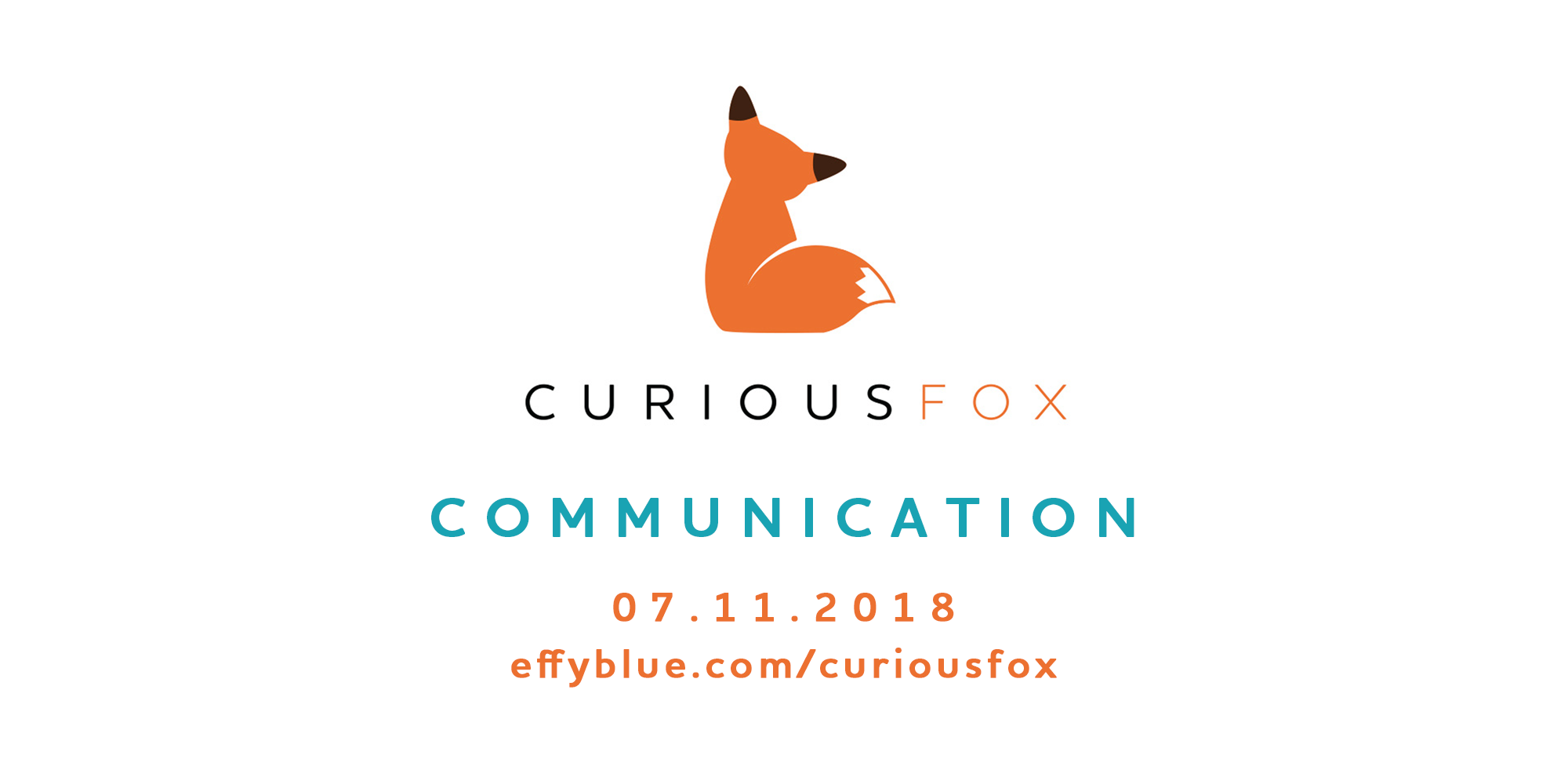 curious fox communication Jul 11